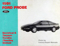 1991 Ford Probe Electrical & Vacuum Troubleshooting Manual