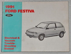 1991 Ford Festiva Electrical & Vacuum Troubleshooting Manual