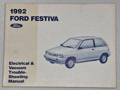 1992 Ford Festiva Electrical & Vacuum Troubleshooting Manual