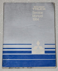1984 MITSUBISHI MIGHTY MAX PICKUP TRUCK Dealer Shop Service Repair Manual SP SPX