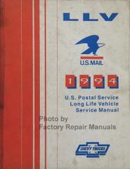 1994 LLV U.S. Mail U.S. Postal Service Long Life Vehicle Service Manual