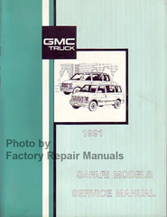 GMC Truck 1991 Safari Models Service Manual