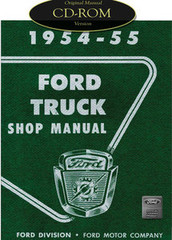 1954 1955 Ford Truck F100 F250 F350 P350 Bus Factory Shop Service Manual CD
