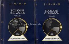 1999 Ford Econoline Club Wagon Workshop Manuals Volume 1, 2