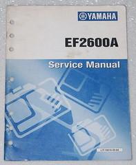 YAMAHA EF2600A Generator Service Manual OEM Factory Dealer Shop Repair Book