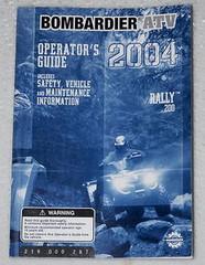 2004 Bombardier Rally 200 ATV Operators Guide Owners Manual Original 219000287