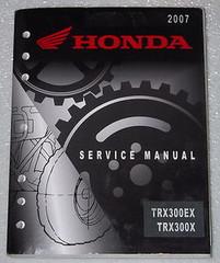 2007-2009 Honda Service Manual TRX300EX TRX300X