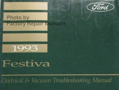 Ford 1993 Festiva Electrical & Vacuum Troubleshooting Manual