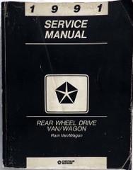 1991 Dodge Rear Wheel Drive Van/Wagon Ram Van/Wagon Service Manual
