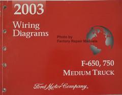2003 Ford F650 F750 Medium Truck Wiring Diagrams