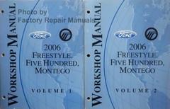Ford Mercury 2006 Freestyle, Five Hundred, Montego Workshop Manual Volume 1, 2