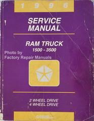 1996 Service Manual Ram Truck 1500-3500 2 Wheel Drive 4 Wheel Drive