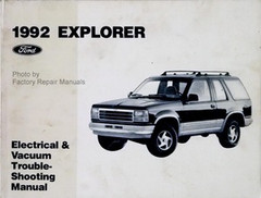 1992 Ford Explorer Electrical & Vacuum Troubleshooting Manual