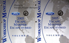 Workshop Manual Ford Mercury 2005 Escape, Mariner, Escape Hybrid Volume 1 and 2