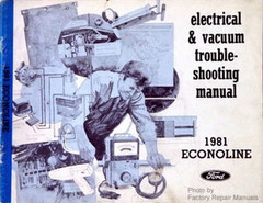 1981 Ford Econoline E150 E250 E350 Electrical Vacuum Troubleshooting Manual