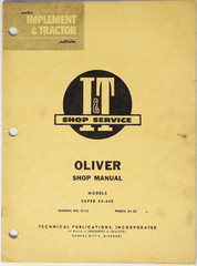 Oliver Super 44 and Super 440 Tractor I&T Shop Manual #O-12 1961 Service Repair