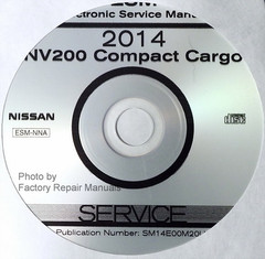 2014 Nissan NV200 Compact Cargo Van Electronic Service Manual CD