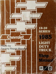 Chevrolet 10-30 Series 1985 Light Duty Truck Shop Manual