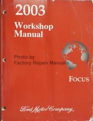 2003 Ford Focus Workshop Manual