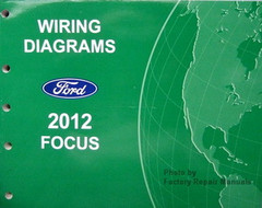2012 Ford Focus Electrical Wiring Diagrams - Original Factory Manual