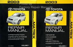 2003 Toyota Corolla Matrix Repair Manual Volume 1, 2