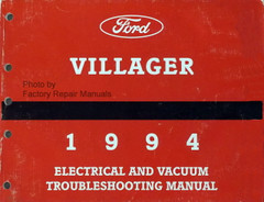 Ford Villager 1994 Electrical and Vacuum Troubleshooting Manual