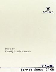 2004 - 2008 Acura TSX Factory Service Manual