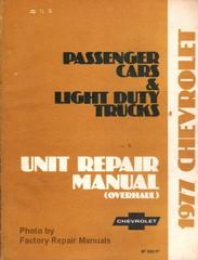1977 Chevy Passenger Car & Light Duty Truck Unit Repair Overhaul Manual