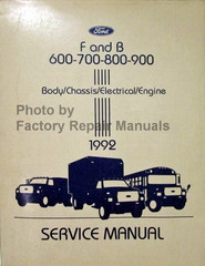 1992 Ford F and B 600 - 700 - 800 - 900 Service Manual