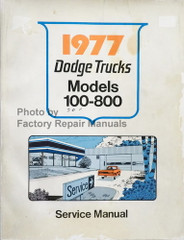 1977 Dodge Trucks Service Manual Models 100-800