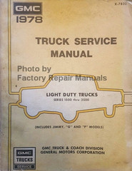 1978 GMC Truck Service Manual Light Duty Trucks Series 1500 thru 3500