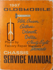 1967 Oldsmobile F-85, Vista Cruiser, Cutlass, Delmont, Delta, Ninety Eight, Toronado Chassis Service Manual