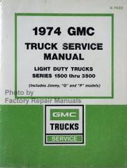 1974 GMC Truck Service Manual Light Duty Trucks Series 1500 thru 3500
