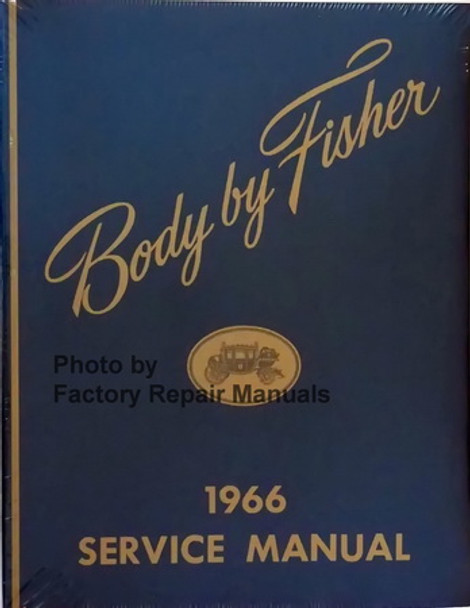1969 Body by Fisher Service Manual GM Pontiac Chevrolet Buick Olds