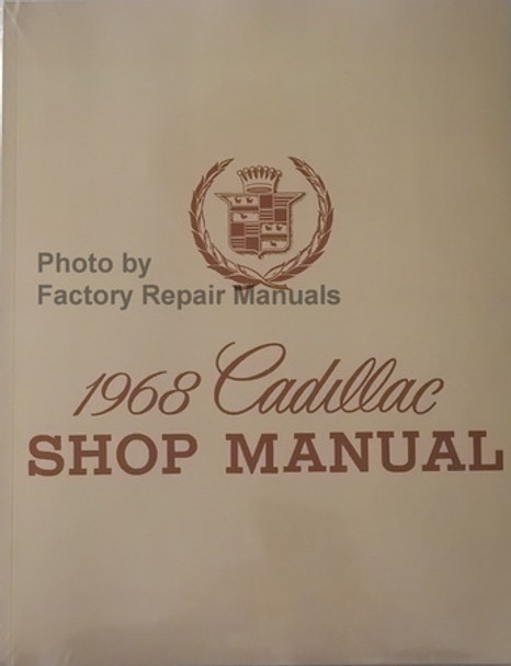 1968 Cadillac Shop Manual