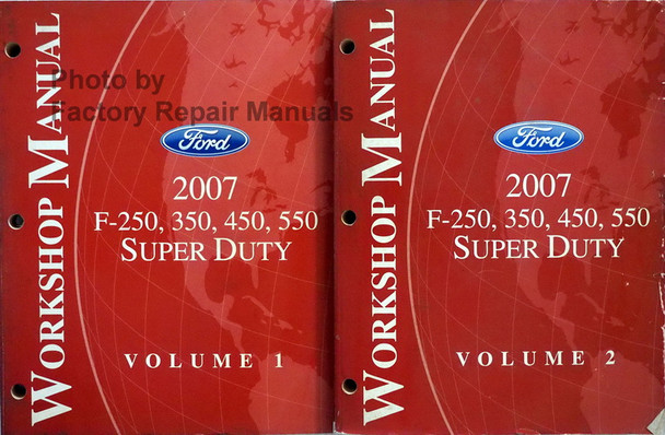 Ford 2007 F-250, 350, 450, 550 Super Duty Workshop Manual Volume 1 and 2