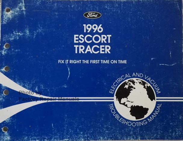 1996 Ford Escort Mercury Tracer Electrical Troubleshooting Manual