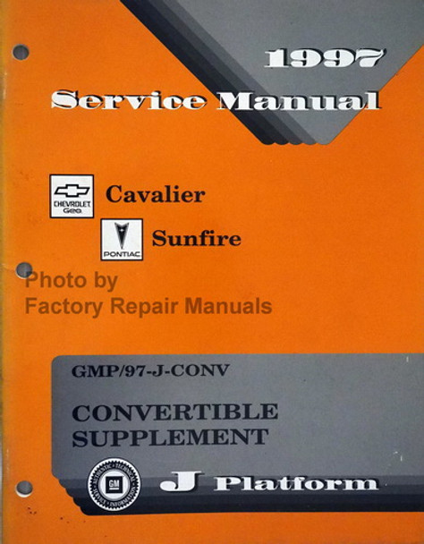 1997 Service Manual Cavalier Sunfire Convertible Supplement