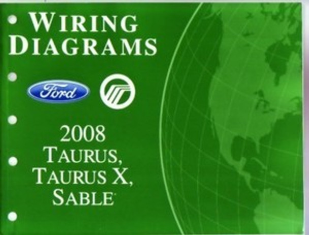 2008 Ford Taurus  Taurus X Mercury Sable Electrical Wiring Diagrams Troubleshooting Manual