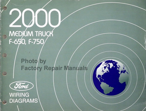 2000 Ford F650 F750 Medium Duty Truck Electrical Wiring