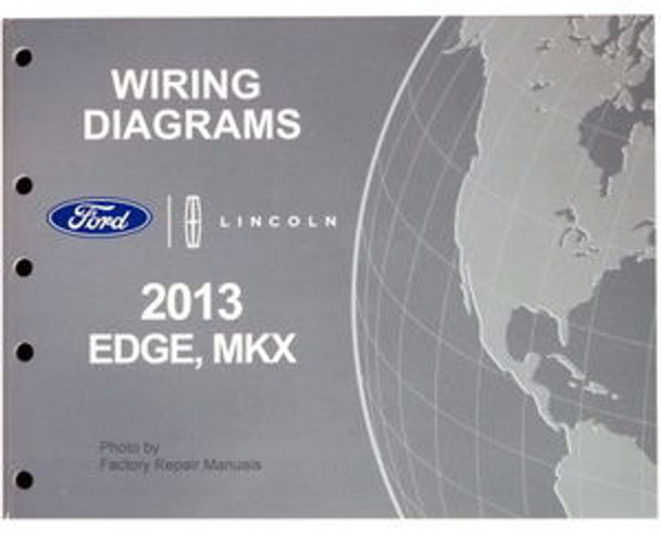 2013 Ford Edge  U0026 Lincoln Mkx Electrical Wiring Diagrams
