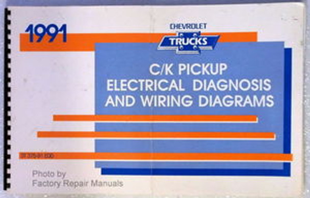 1991 Chevy C K Truck Electrical Diagnosis Manual  Wiring Diagrams 1500 2500 3500