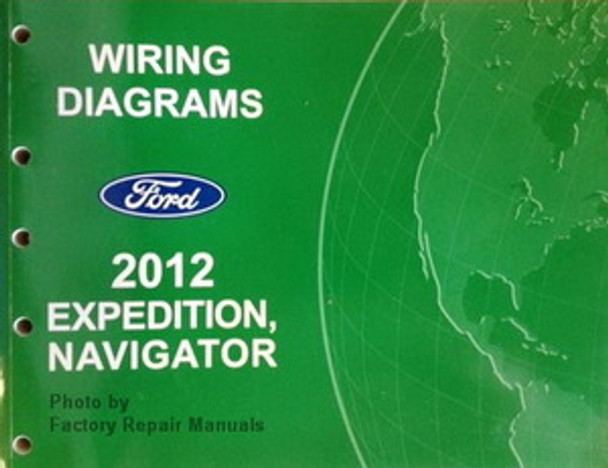 2012 Ford Expedition And Lincoln Navigator Electrical Wiring Diagrams Manual