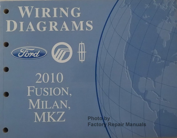 2010 Fusion  Milan And Mkz Electrical Wiring Diagrams Manual - Gas Models
