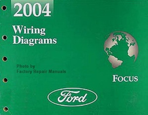 2004 Ford Focus Electrical Wiring Diagrams Original Factory Manual