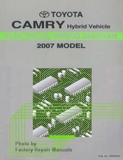 2007 Toyota Camry Hybrid Electrical Wiring Diagrams - Original Factory Manual