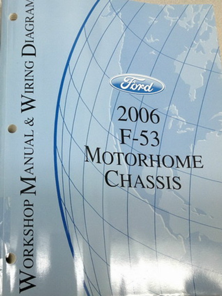 2006 Ford F53 Motorhome Chassis Factory Shop Service Manual  U0026 Wiring Diagrams