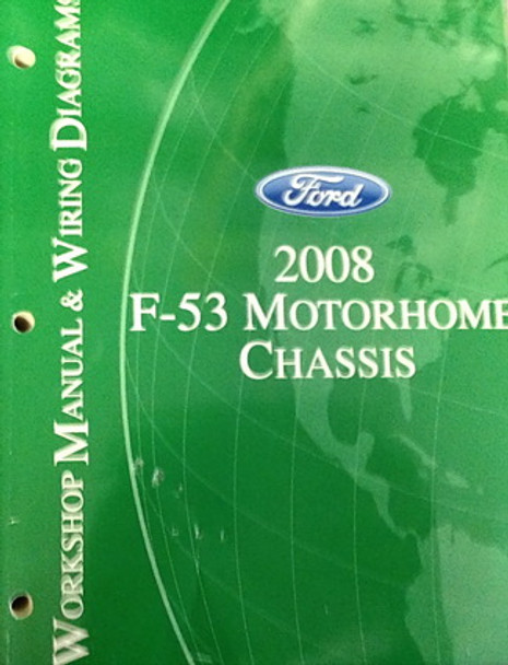 2008 Ford F53 Motorhome Chassis Factory Shop Service Manual  U0026 Wiring Diagrams