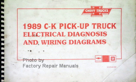 1989 Chevy C K Pickup Electrical Diagnosis And Wiring Diagrams Manual Factory Repair Manuals