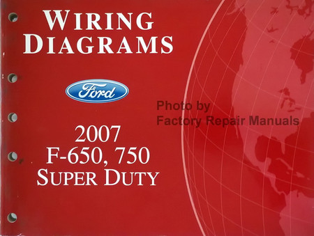 2007 Ford F650 F750 Truck Electrical Wiring Diagrams ...
